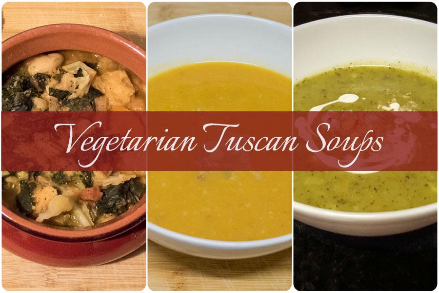Vegetarian Tuscan Soups